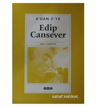 A'dan Z'ye Edip Cansever