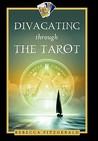 Divagating Through the Tarot