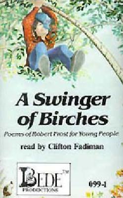 Swinger of birches poem