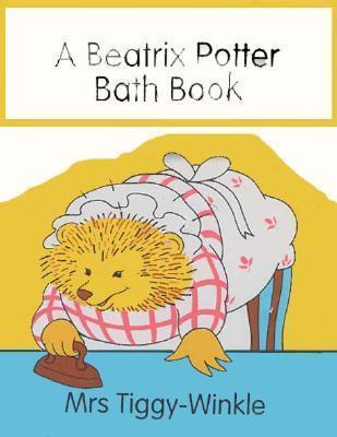 The Mrs. Tiggy-Winkle Bath Book