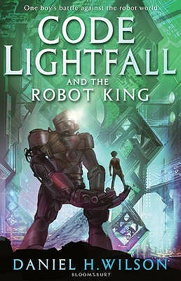 Code Lightfall and the Robot King