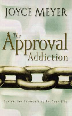 Download The Approval Addiction Curing The Insecurities In Your