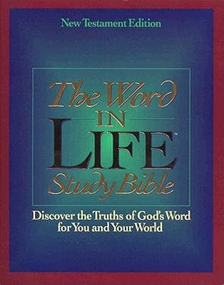 Holy Bible: Word in Life Study Bible: New Testament : New King James Version