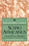 Scipio Africanus:Greater than Napoleon