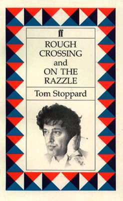 Rough Crossing & On the Razzle