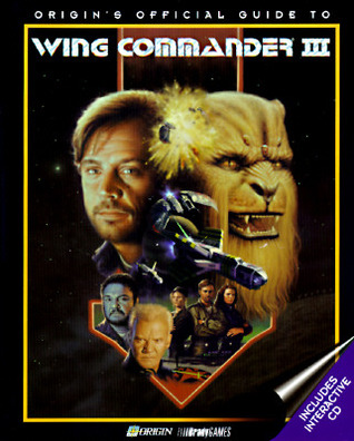 Origin's Official Guide to Wing Commander 3 (Official Strategy Guides)