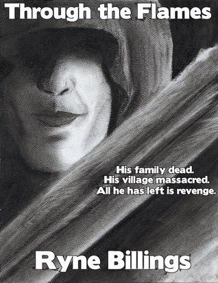 Through the Flames (The Sword of Kirakath, #1)