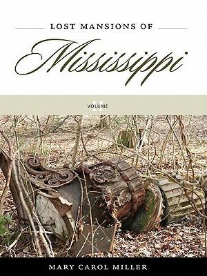 Lost Mansions of Mississippi, Volume II