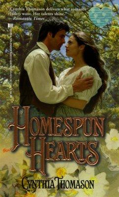 Homespun Hearts by Cynthia Thomason