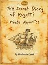 Ragetti's Secret Diary