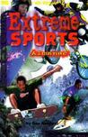Extreme Sports Almanac