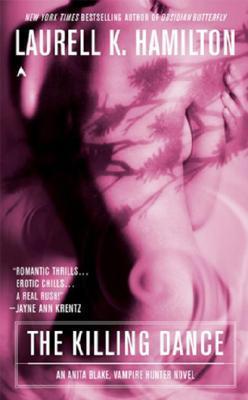The Killing Dance(Anita Blake, Vampire Hunter 6)