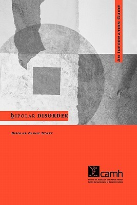 Bipolar Disorder: An Information Guide