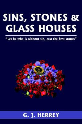 Sins, Stones & Glass Houses: Let He Who Is Without Sin, Cast the First Stones