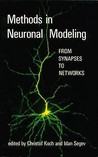 Methods in Neuronal Modeling: From Synapses to Networks