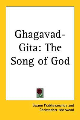 Bhagavad-gita: the song of god by Anonymous