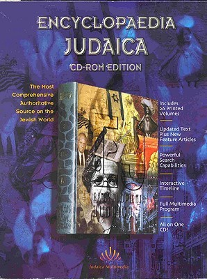 Encyclopaedia Judaica:  The Most Comprehensive Authoritative Source On The Jewish World