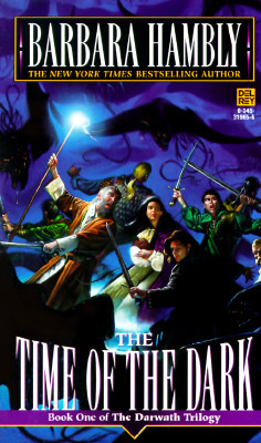 Time of the Dark by Barbara Hambly