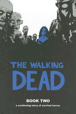 The Walking Dead by Robert Kirkman