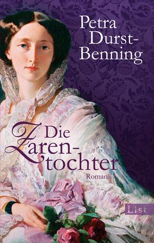 Die Zarentochter by Petra Durst-Benning