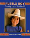 Pueblo Boy: Growing Up in Two Worlds