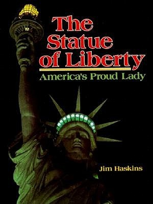 The Statue of Liberty: America's Proud Lady (American Landmarks