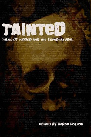 Tainted by Aaron Polson