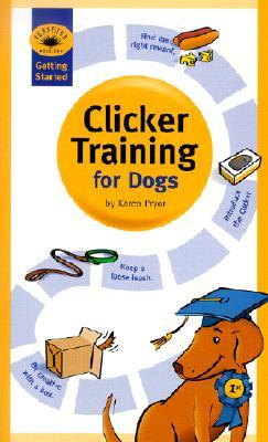 Ebook Clicker Training for Dogs by Karen Pryor DOC!