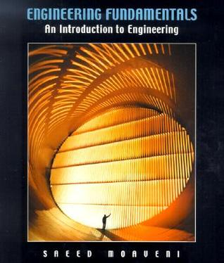 Engineering fundamentals an introduction to engineering by saeed engineering fundamentals an introduction to engineering by saeed moaveni fandeluxe Images