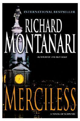 Merciless by Richard Montanari