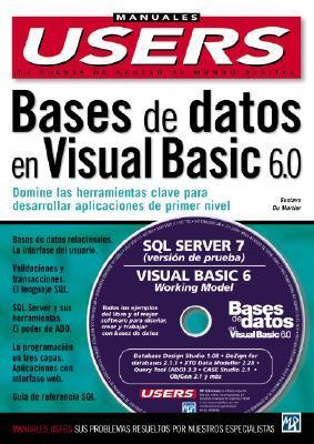 Bases De Datos En Ms Visual Basic 6.0 Con Cd Rom: Manuales Compumagazine, En Espanol / Spanish