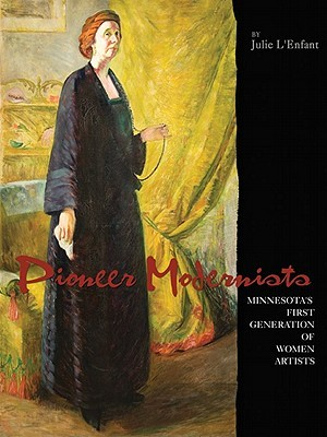 pioneer-modernists-minnesota-s-first-generation-of-women-artists