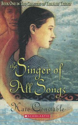 Ebook The Singer of All Songs by Kate Constable DOC!
