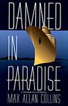 Damned in Paradise (Nathan Heller, #9)