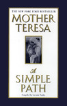 A Simple Path: Mother Teresa
