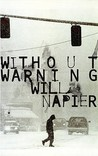Without Warning. Will Napier