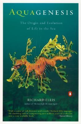Aquagenesis: The Origin and Evolution of Life in t...