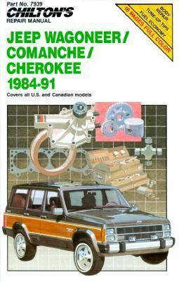 Chilton's Repair Manual: Jeep/Wagoneer/Comanche/Cherokee, 1984-1991
