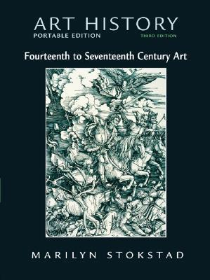 Art History Portable Edition, Book 4: 14th - 17th Century Art (with MyArtKit Student Access Code Card) (3rd Edition)