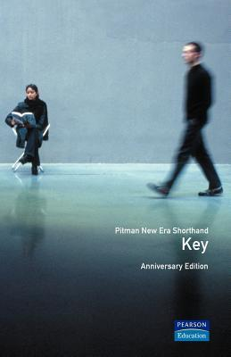 Pitman New Era Shorthand Anniversary Edition: Key