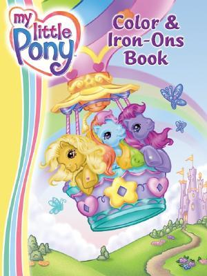 My Little Pony Color & Iron Ons Book
