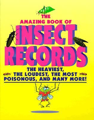 Animal Records - Amazing Book of Insect Records