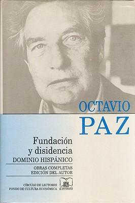 Fundacion y Disidencia (Obras Completas)
