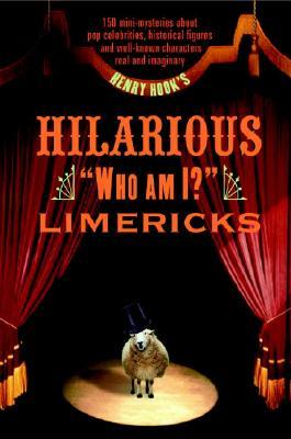 Henry Hook's Hilarious Who Am I? Limericks