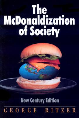 mc donaldization in modern culture essay Mcdonaldization of society (essay and it is constantly replacing traditional practices with modern material interest and culture of american who believe in.