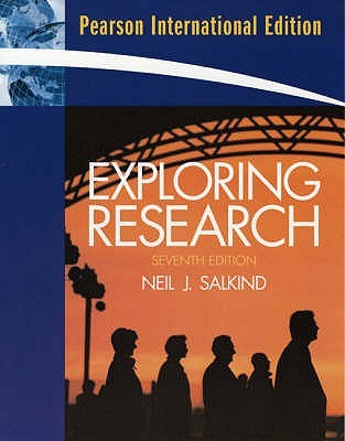 Exploring Research by Neil J. Salkind