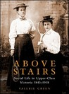 Above Stairs by Valerie Green