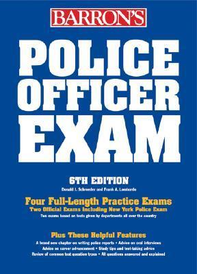 Police Officer Exam by Donald J. Schroeder