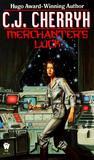 Merchanter's Luck by C.J. Cherryh