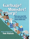 Garbage! Monster! Burp!